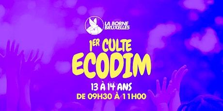 ECODIM |13 à 14 ans | 1er Culte | de 09h00 à 11h30 billets