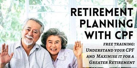 Retirement Planning With CPF. tickets
