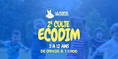 ECODIM  3 à 12 ans   2e Culte   de 12h00 à 13h30 billets