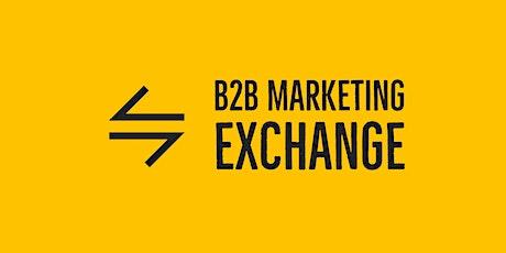 B2B Marketing Exchange June Edition tickets