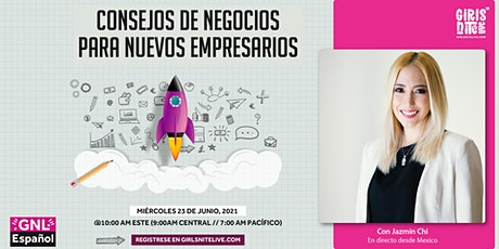 GNL Español: Consejos de Negocios para Nuevos Empresarios. tickets