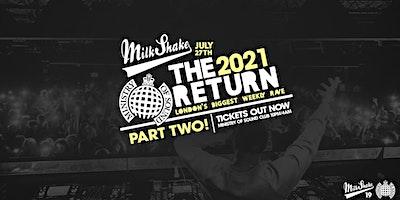 Milkshake, Ministry of Sound: The Official Return