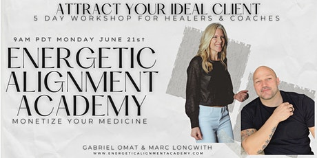 Client Attraction 5 Day Workshop I For Healers and Coaches. tickets