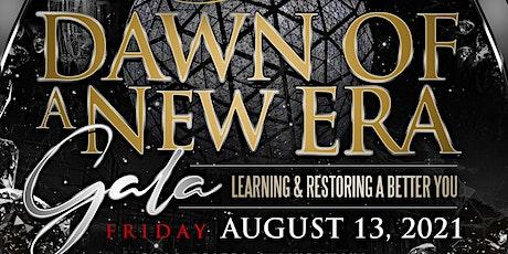 Dawn of a New Era Gala tickets