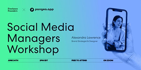 Becoming a Social Media Manager: Freelance Founders X Pangea.app tickets