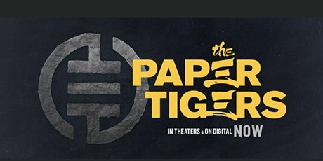 Paper Tigers | Executive Producer Private Screening tickets