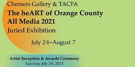 The heArt of Orange County All Media 2021 Juried Show Artist Reception tickets