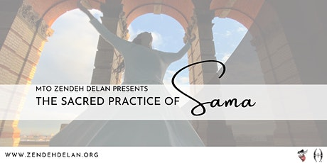 The Sacred Practice of Sama tickets