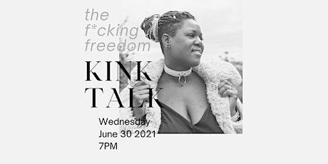The F*cking Freedom Kink Talk tickets