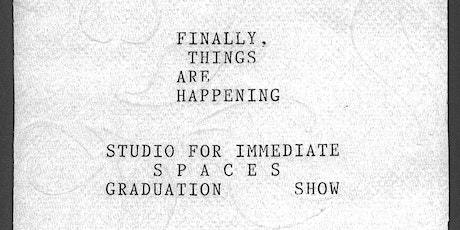 FINALLY, THINGS ARE HAPPENING tickets
