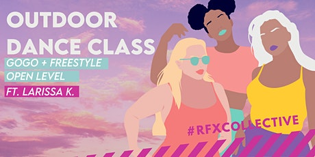 OUTDOORS: GoGo + Freestyle w/ Larissa K. from RFX Collective tickets