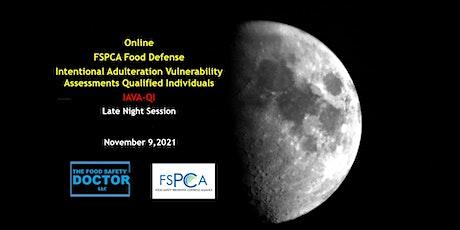 Late Night Food Defense  FSPCA (IAVA-QI) Virtual Training tickets