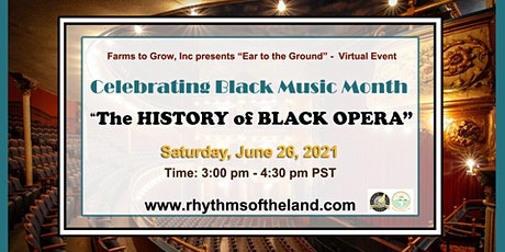 """Celebrating Black Music Month """" The History of Black Opera"""" tickets"""