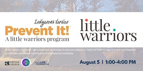 Little Warriors Prevent It! Workshop (Indigenous Version) tickets