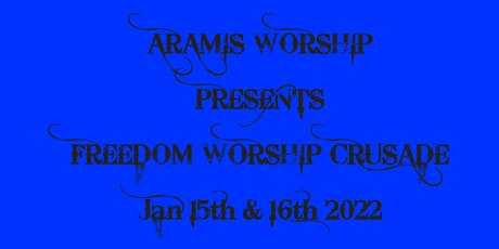 ARAMIS MUSIC FREEDOM WORSHIP CRUSADE tickets