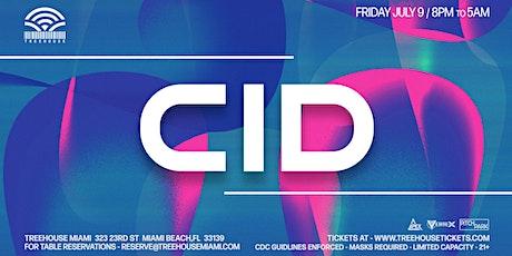 CID @ Treehouse Miami tickets