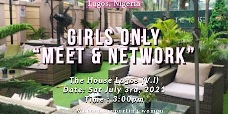 Girls Only - Meet & Network tickets