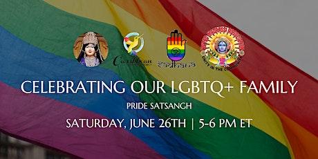 Celebrating Our LGBTQ+ Family: Pride Satsangh tickets