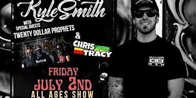 Kyle Smith (Reggae), Chris Tracy, and Twenty Dollar Prophets (Reggae)