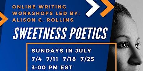 Sweetness Poetics w/ Alison C. Rollins tickets