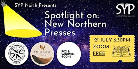 Spotlight On: New Northern Presses tickets