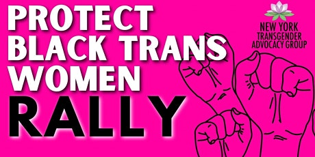 Protect Black Trans Women Rally 2021 tickets