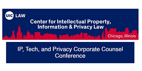 IP, Tech, and Privacy Corporate Counsel Conference tickets