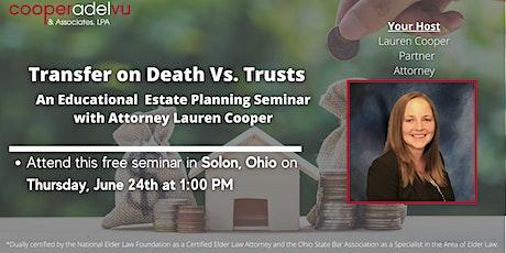 Transfer on Death Vs. Trusts Seminar with Attorney Lauren Cooper tickets