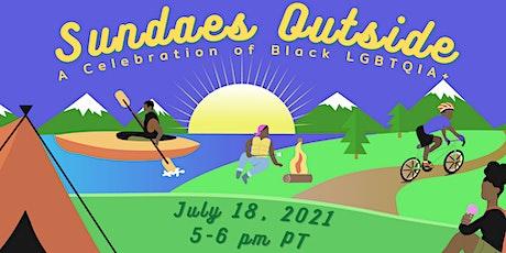 Sundaes Outside: A Celebration of Black LGBTQIA+ tickets