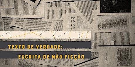 CURSO VIRTUAL | Texto de verdade: escrita de não ficção ingressos
