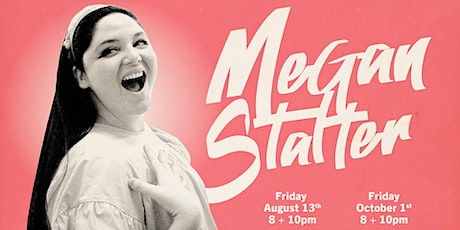 *SOLD OUT* Megan Stalter! tickets