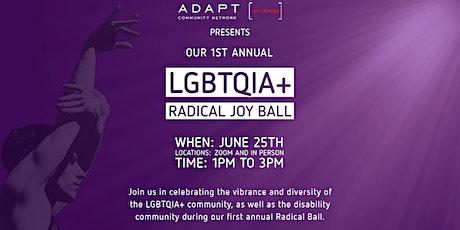 LGBTQIA+ Radical Joy Ball tickets