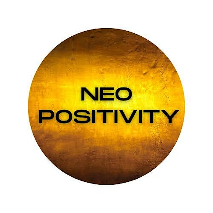 Neo Positivity's Thoughts Become Things Summit image