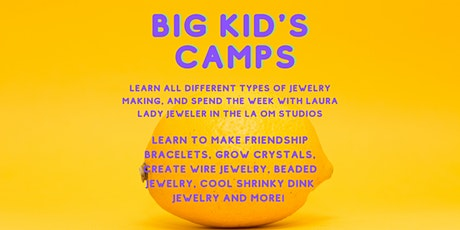Big Kid's Week Long Jewelry Camp: Session 2 tickets
