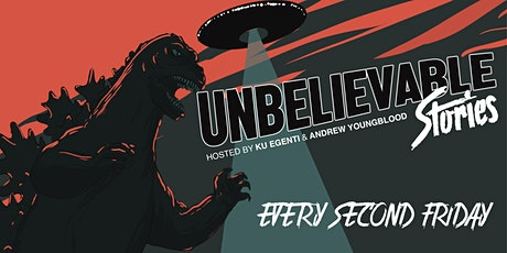 UNBELIEVABLE Stories w/ Ku Egenti and Andrew Youngblood tickets
