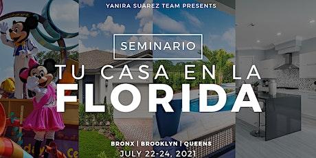 TU CASA EN LA FLORIDA tickets