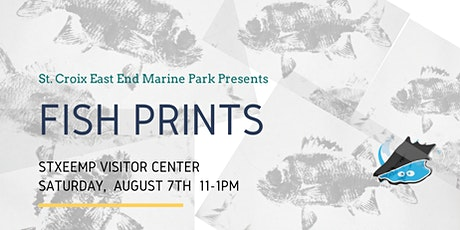 Fish Prints @ the STXEEMP Visitor Center tickets