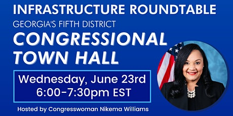 Georgia's Fifth Congressional District Town Hall: Infrastructure Roundtable tickets