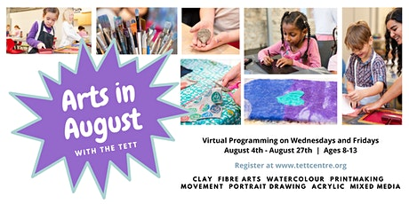 Arts in August with the Tett - August 25th tickets