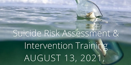 Copy of Suicide Risk Assessment and Intervention 6 CEUs tickets