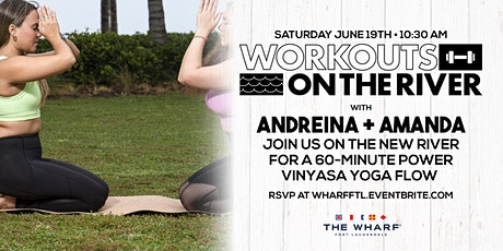 Workouts on the River at The Wharf FTL - Yoga! tickets