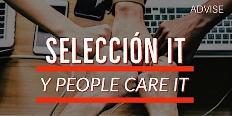 Selección IT y  People Care IT - Avanzado (Online en vivo) 17/07 y 24/07 entradas