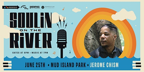 Soulin' on the River ft Jerome Chism tickets