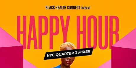 Black Health Connect: NYC - Q3 Mixer tickets
