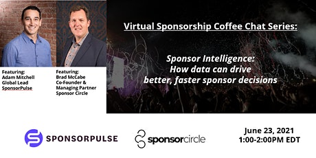 Virtual Coffee Chat-Sponsorship Intelligence: Using data to drive decisions tickets
