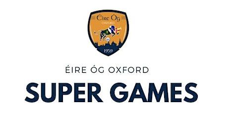 Éire Óg Oxford Super Games tickets