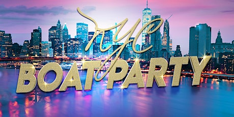 #1 New York City Booze Cruise - Saturday Night Boat Party *TIX RUNNING LOW* tickets