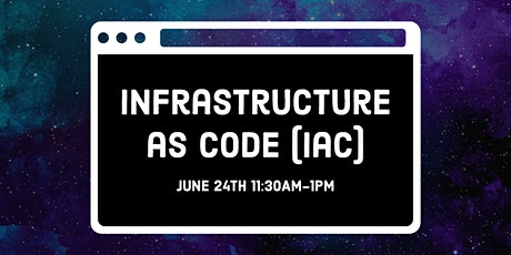 Lunch & Learn: Infrastructure as Code (IaC) tickets