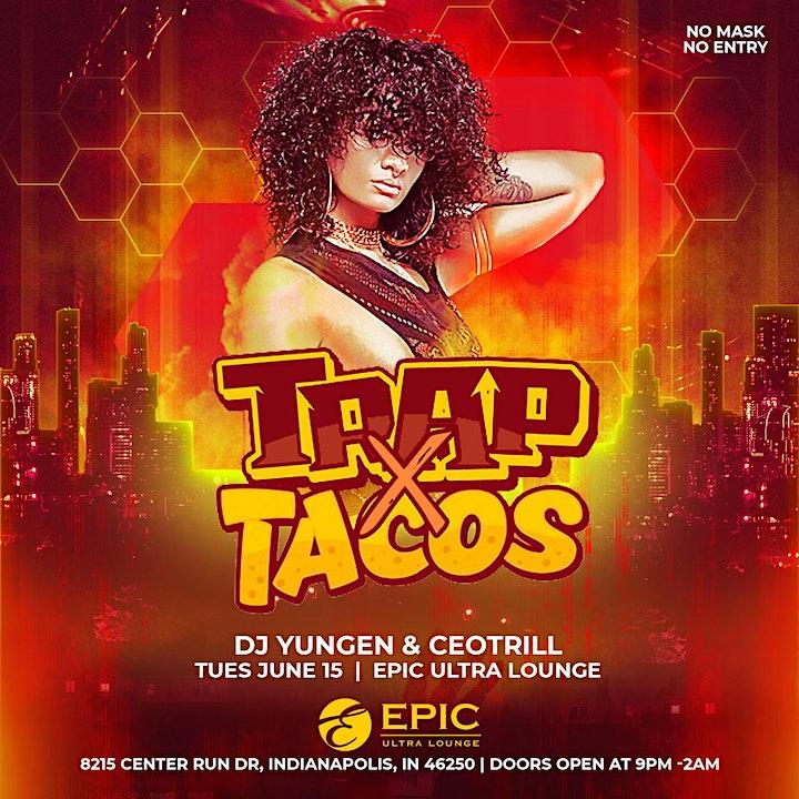 Trap x Tacos image