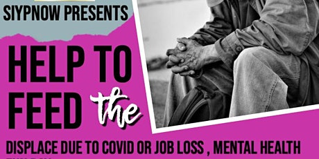 Help to Feed the Displace Due to Covid or Job Loss , Mental Health Fun Day tickets